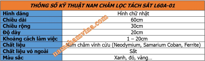 Thong-so-ky-thuat-nam-cham-loc-tach-sat-L60A-01